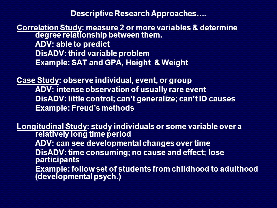 two types of case-study methods of observation are longitudinal and Definition of methods of studying children that is desired and the type of environment in which the observation is is the clinical method, or case study.