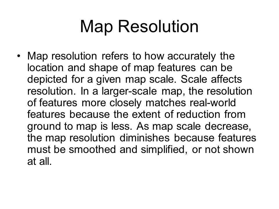 Map Resolution