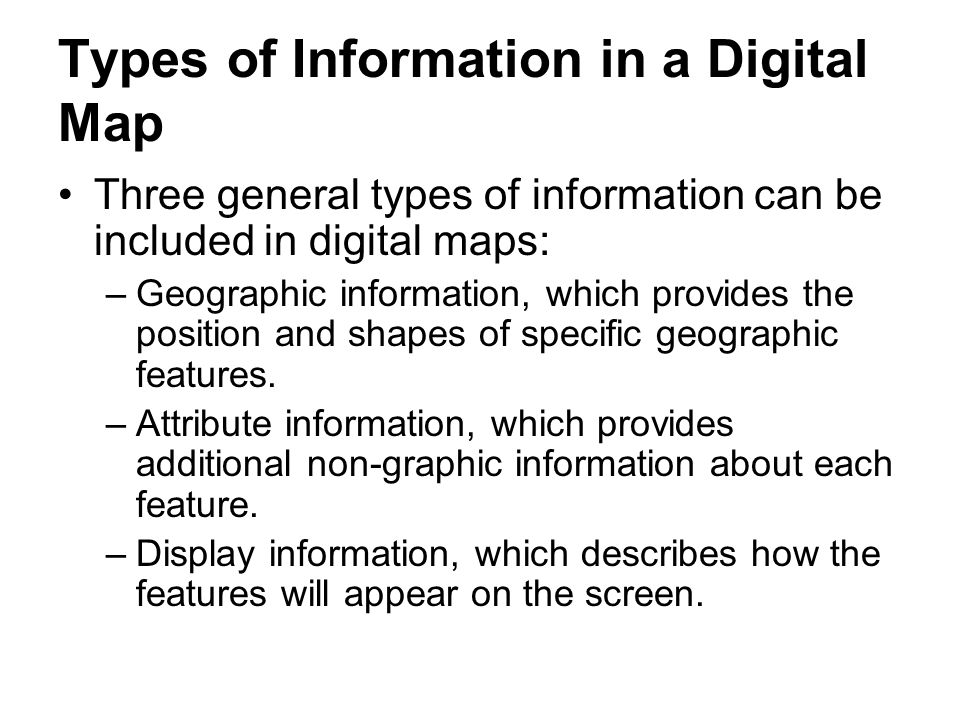Types of Information in a Digital Map