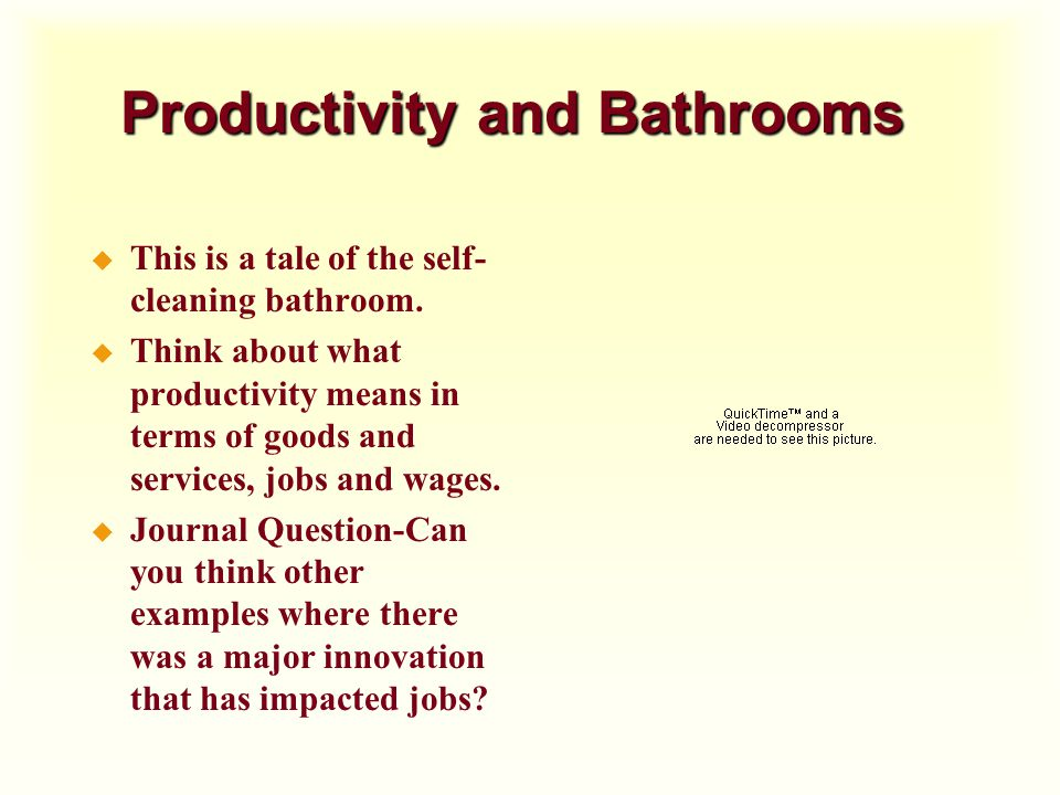 Productivity and Bathrooms