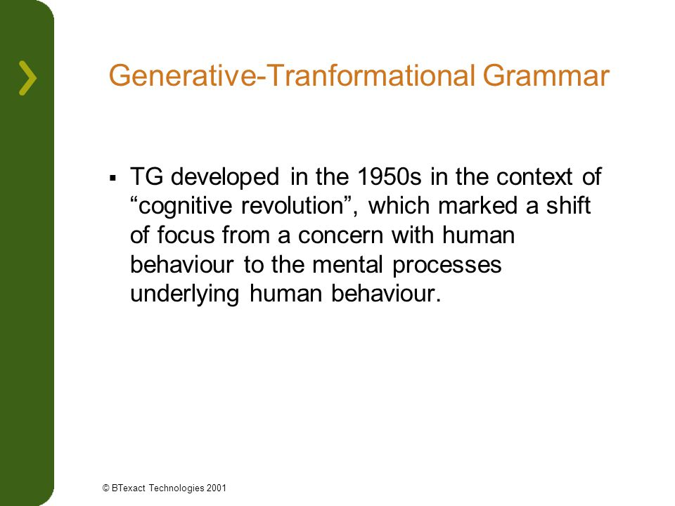 Generative-Tranformational Grammar