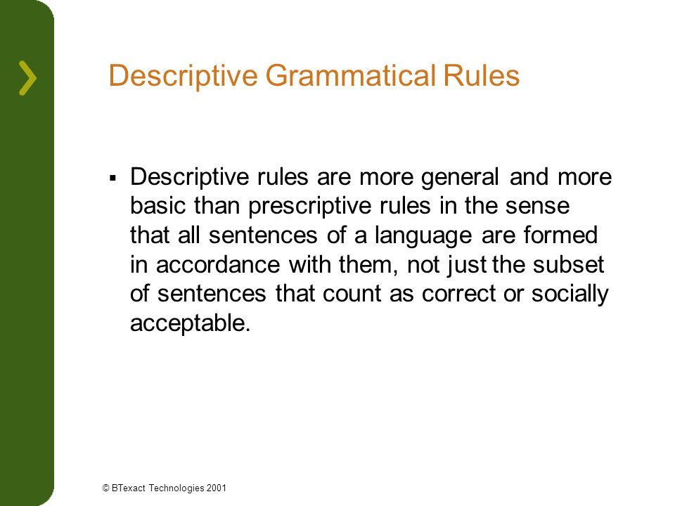 Descriptive Grammatical Rules