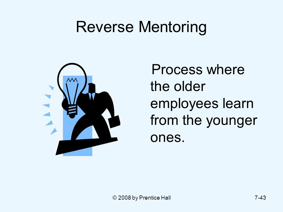 Reverse Mentoring Process where the older employees learn from the younger ones.