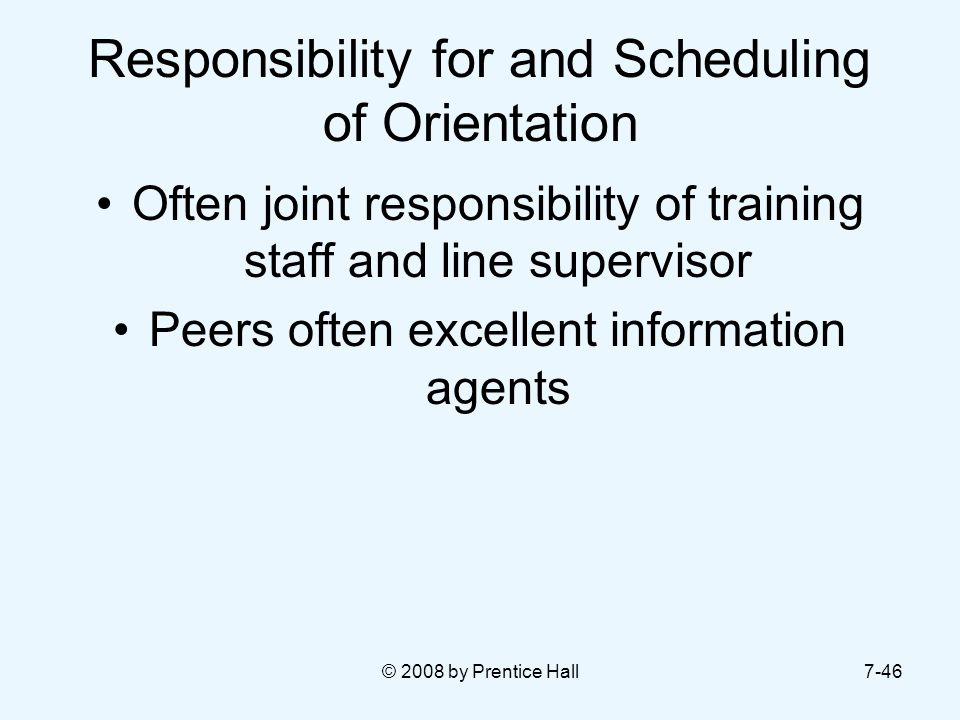 Responsibility for and Scheduling of Orientation