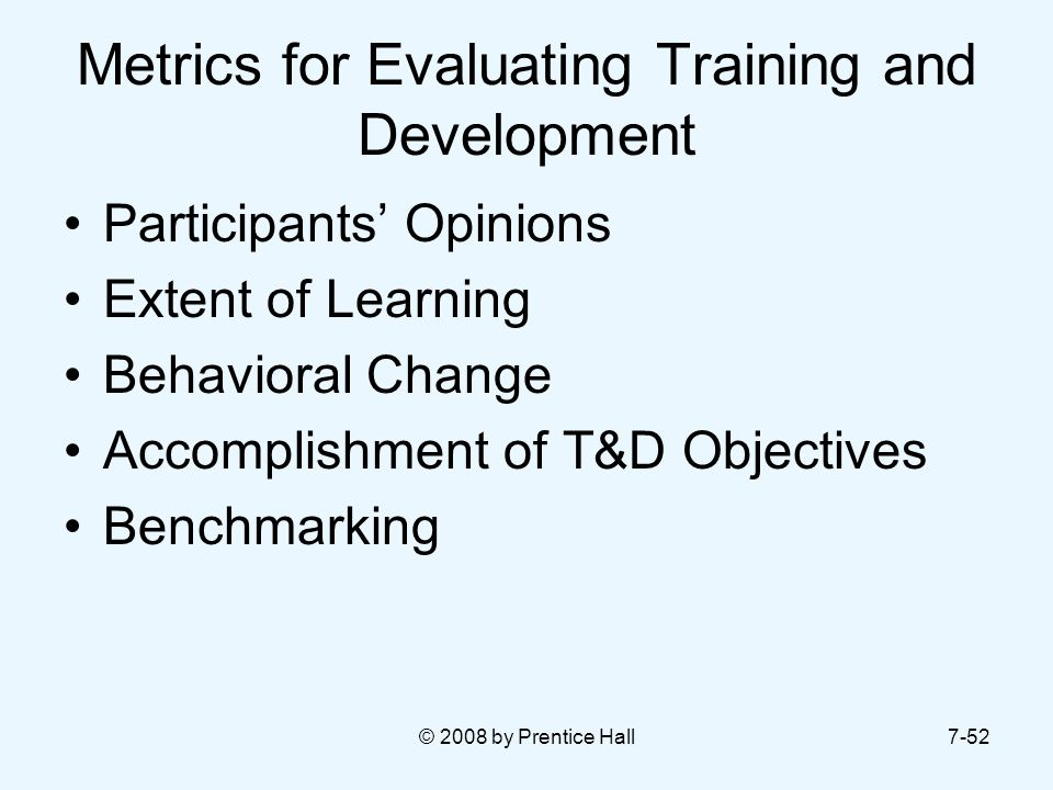 Metrics for Evaluating Training and Development