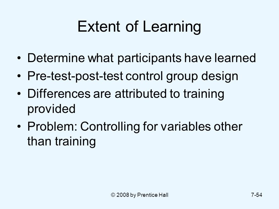 Extent of Learning Determine what participants have learned