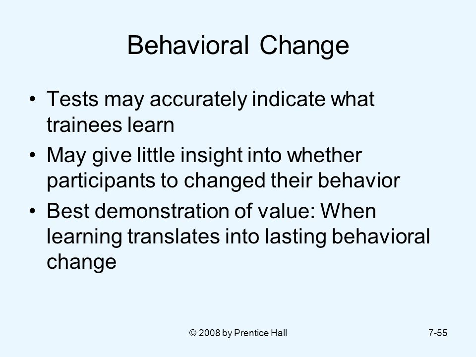 Behavioral Change Tests may accurately indicate what trainees learn