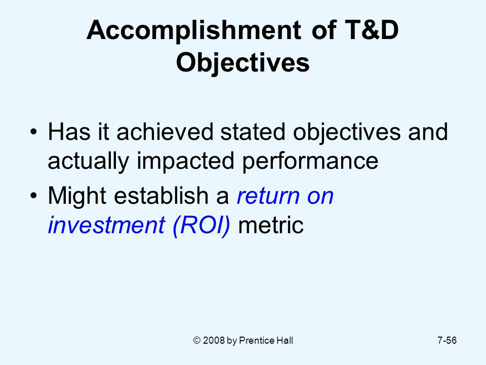 Accomplishment of T&D Objectives