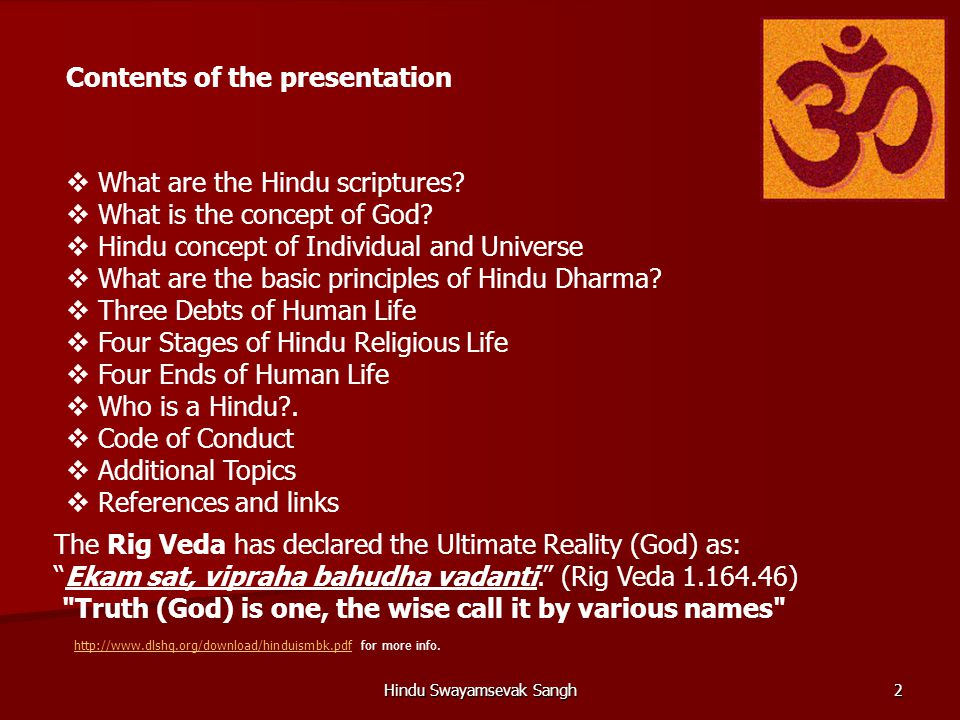 the principles of hinduism in the great scripture of hinduism The bhagavad gita is a highly esteemed scripture of hinduism the bhagavad   during this period a great change took place about the way of salvation till this   he wrote a book on jesus: the principles of jesus: the guide to happiness.