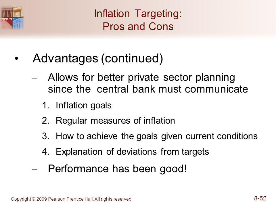 inflation targeting advantages and disadvantages Essay title/question number: compare and contrast the advantages and disadvantages of three nominal anchors that could be adopted by a central bank.