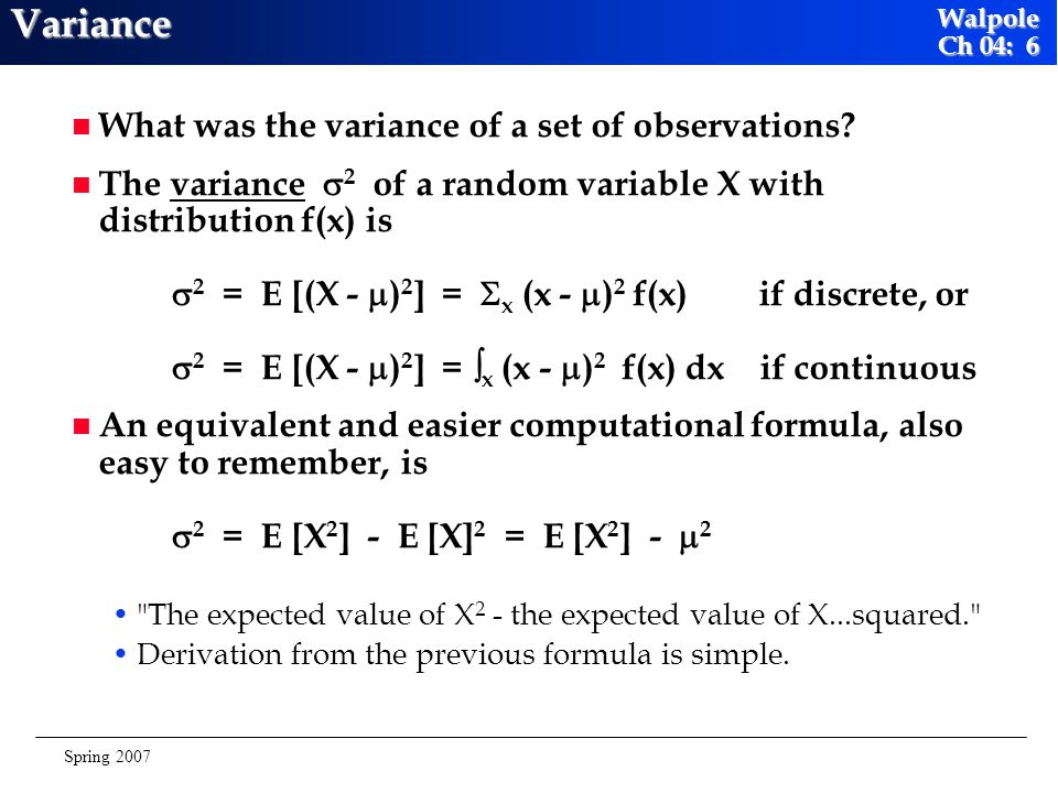 Variance What was the variance of a set of observations