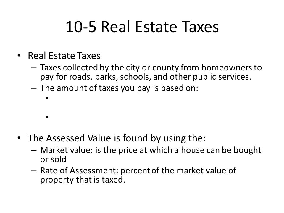 10-5 Real Estate Taxes Real Estate Taxes