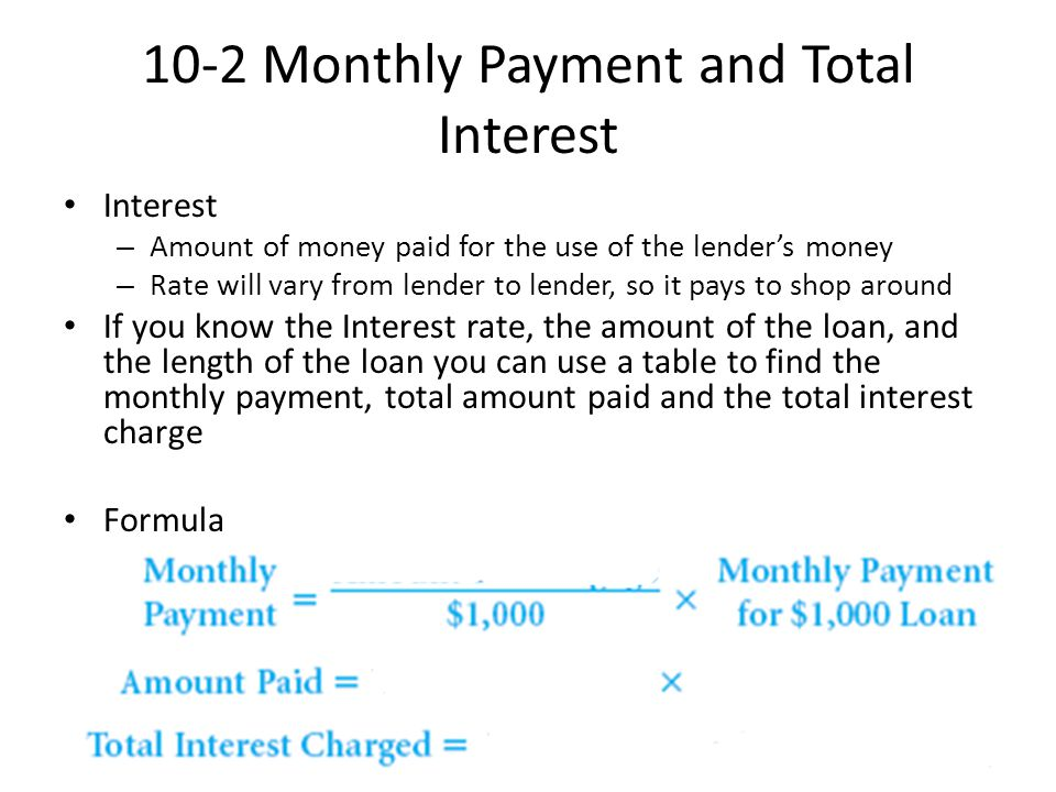 10-2 Monthly Payment and Total Interest