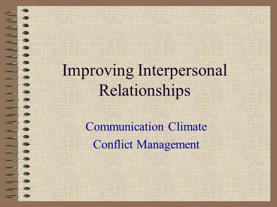 interpersonal relationships essays Interpersonal relationships will help us in doing so an interpersonal relationship is an association in which the parties meet each other's social needs to some degree (adler g-6) there are four types of relationships: couple, family, a relationship in the work environment, and friendship.