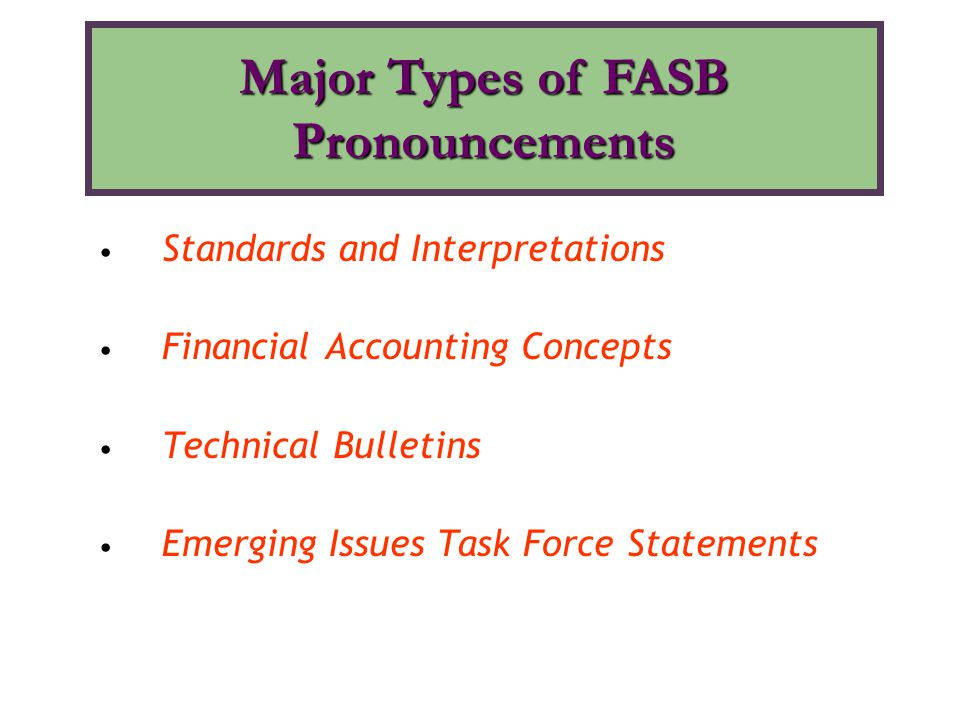 Major Types of FASB Pronouncements