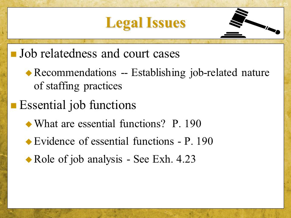 Legal Issues Job relatedness and court cases Essential job functions