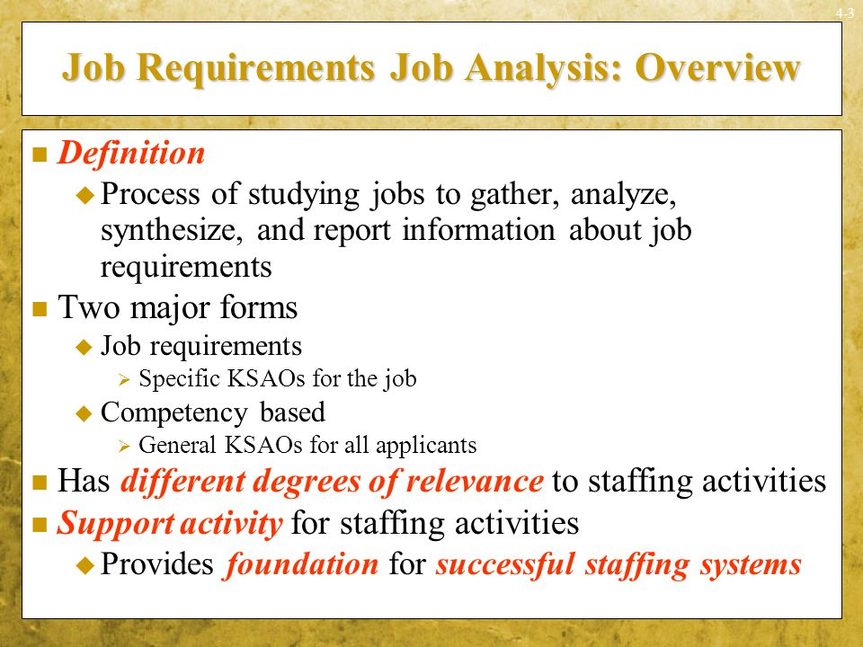 Job Requirements Job Analysis: Overview