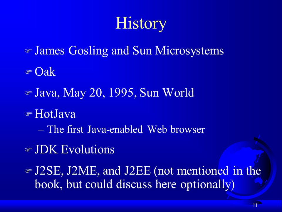 History James Gosling and Sun Microsystems Oak