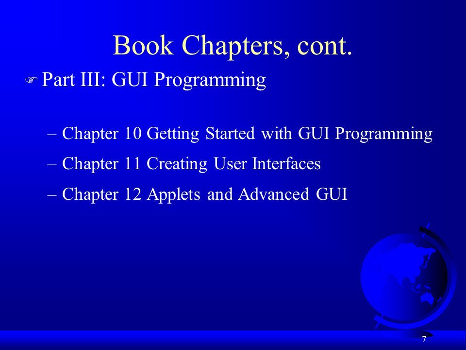 Book Chapters, cont. Part III: GUI Programming