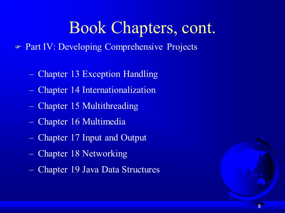 Book Chapters, cont. Part IV: Developing Comprehensive Projects