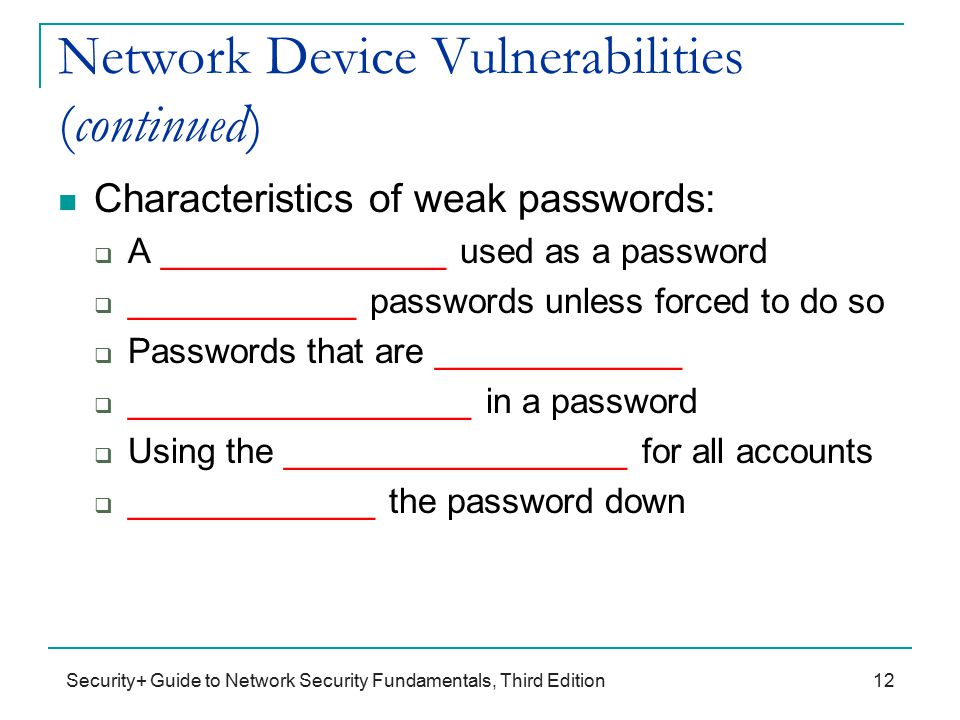 common network vulnerabilities Here are six of the most common security vulnerabilities you must protect   clients, online banking, and web interfaces for network devices.