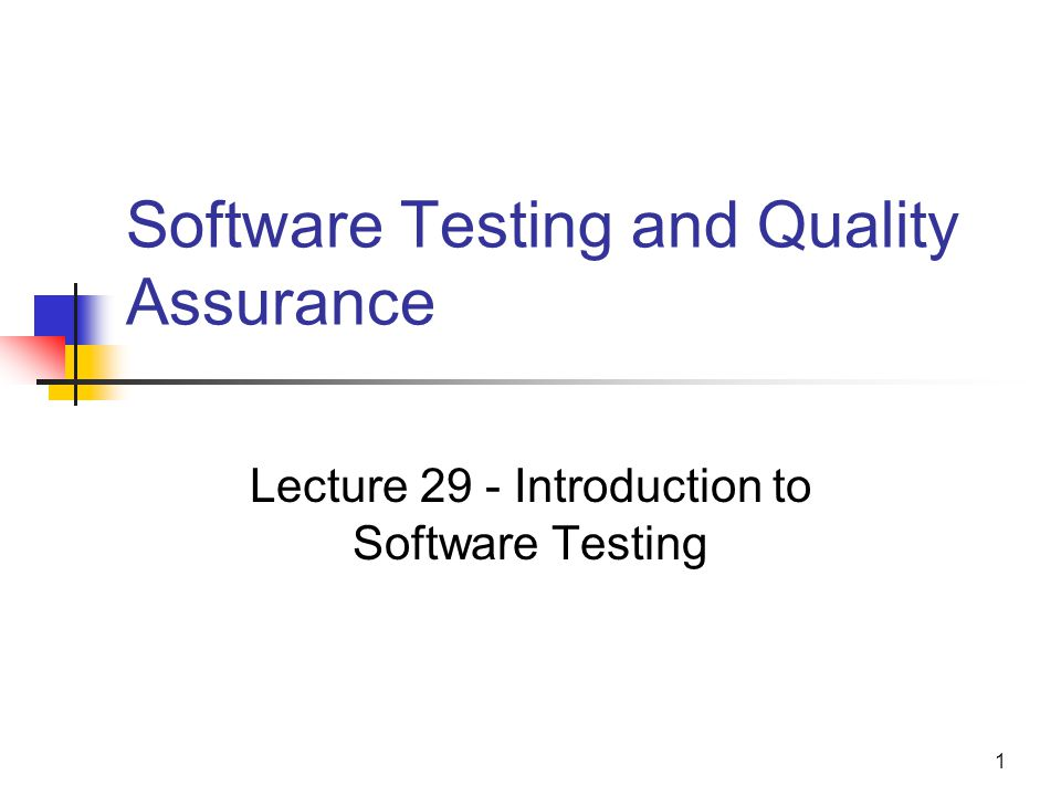 quality assurance testing and implementation