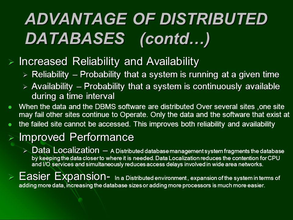 ADVANTAGE OF DISTRIBUTED DATABASES (contd…)