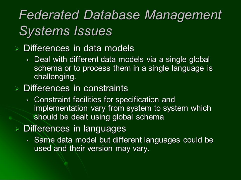Federated Database Management Systems Issues