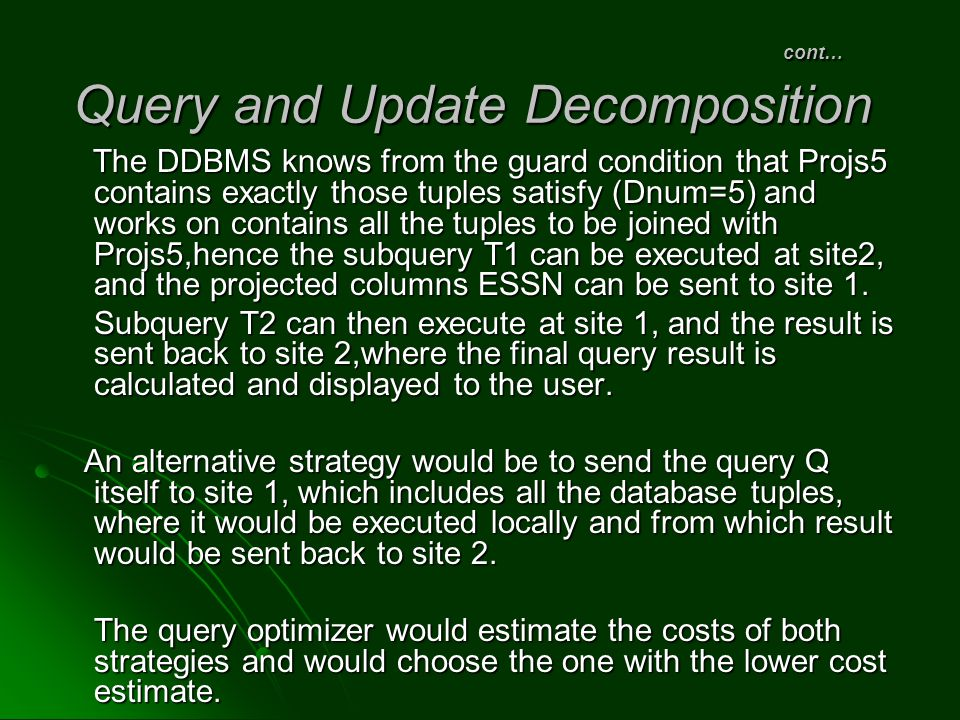 cont… Query and Update Decomposition