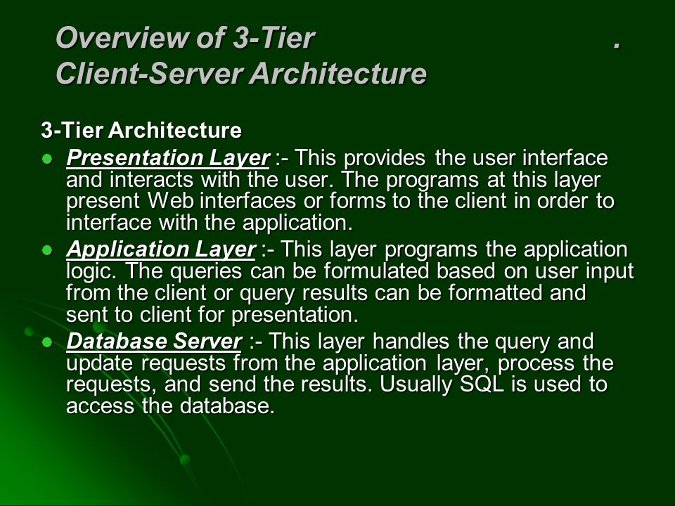 Overview of 3-Tier . Client-Server Architecture