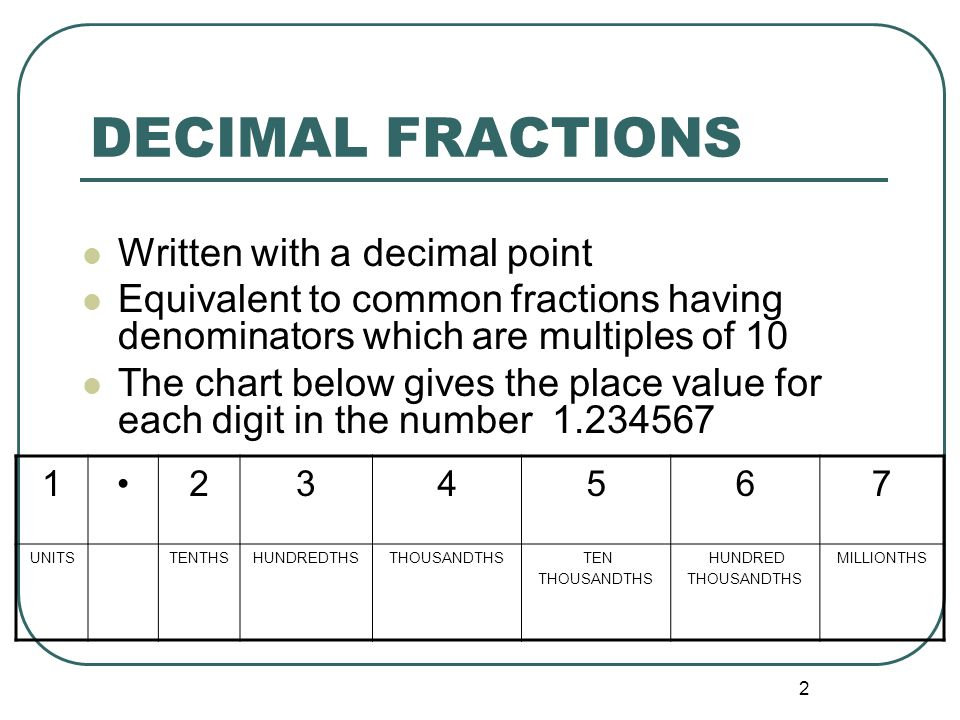 Unit  Decimal Fractions  Ppt Video Online Download
