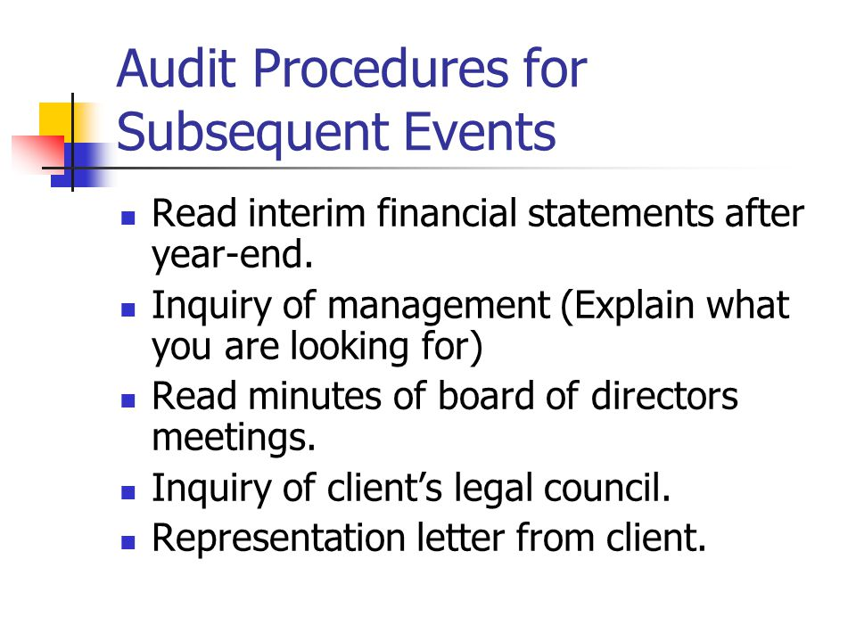 Completing the Audit Main point Procedures performed