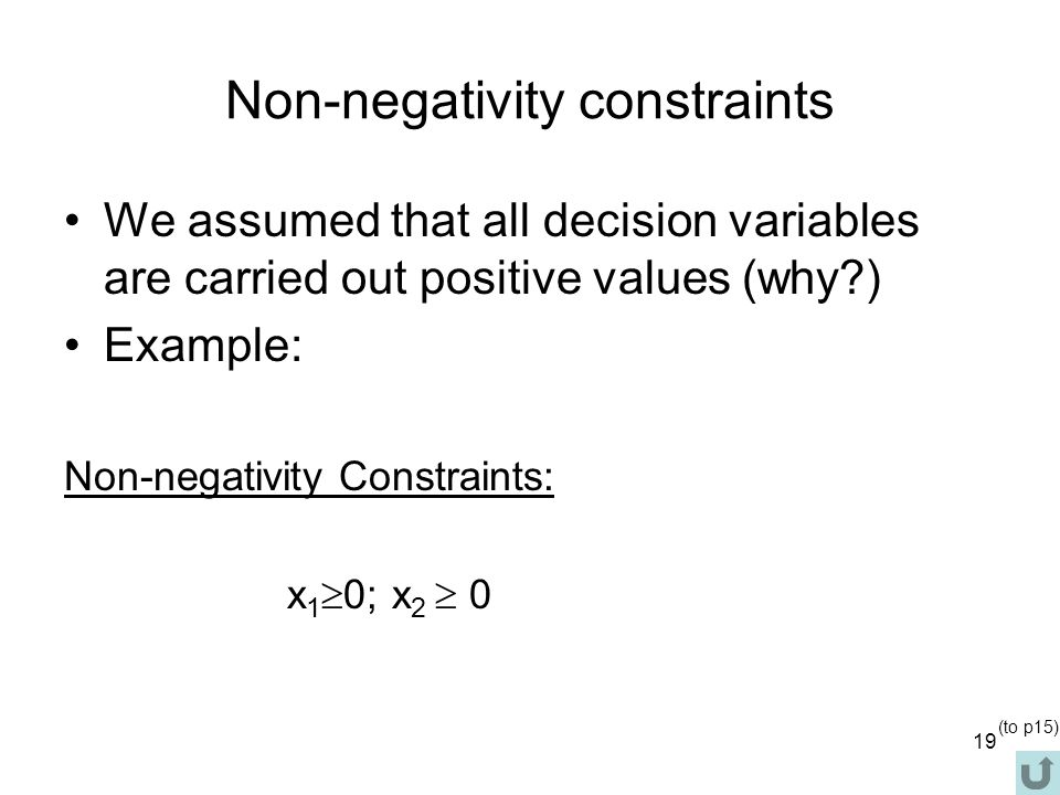 Non-negativity constraints