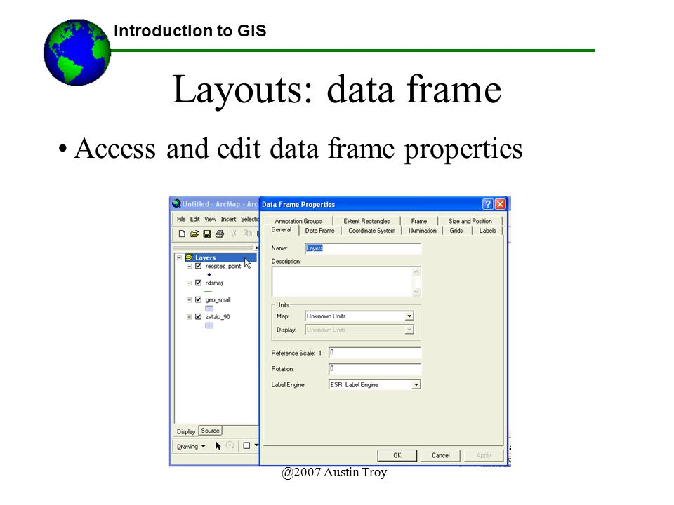 Layouts: data frame Access and edit data frame properties