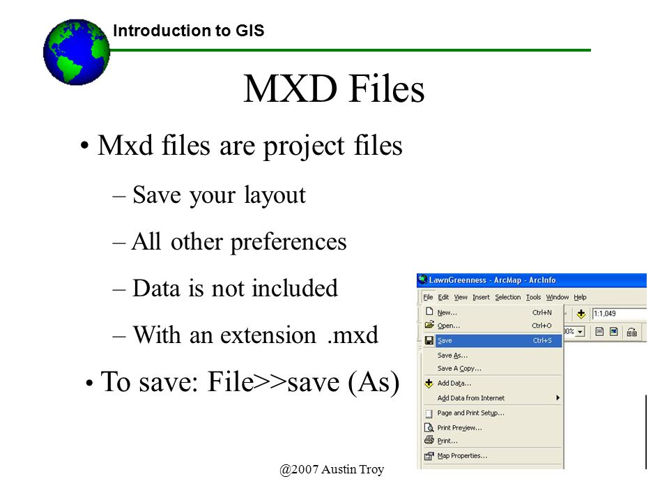 MXD Files Mxd files are project files Save your layout