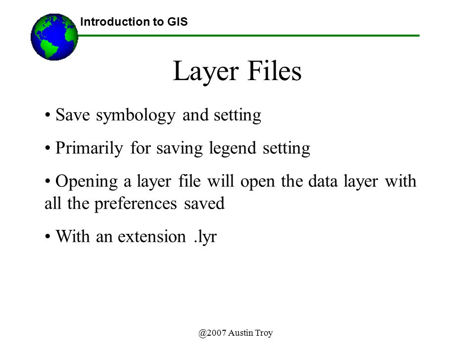 Layer Files Save symbology and setting