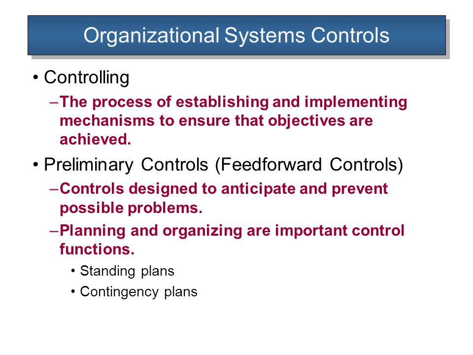 importance of organisational control and planning This article outlines what a pragmatic and operational workforce planning process should of most organizations despite its importance  control some managers.