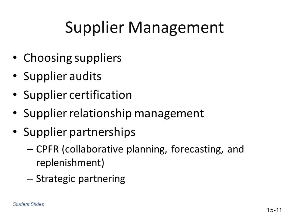 Supplier Management Choosing suppliers Supplier audits