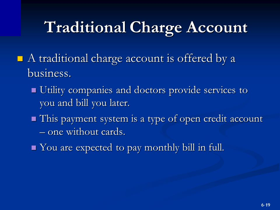 Traditional Charge Account