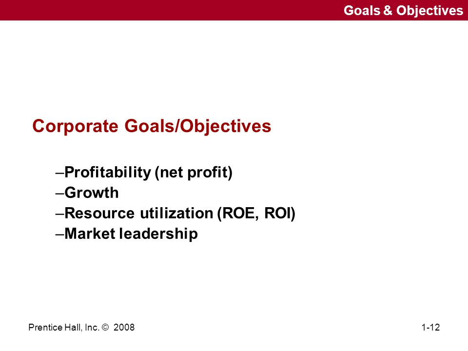 Corporate Goals/Objectives