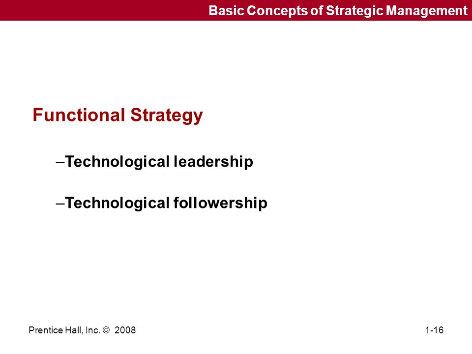 Functional Strategy Technological leadership