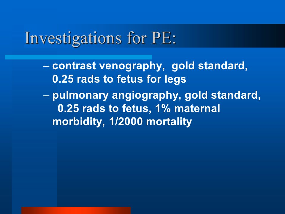 Investigations for PE: