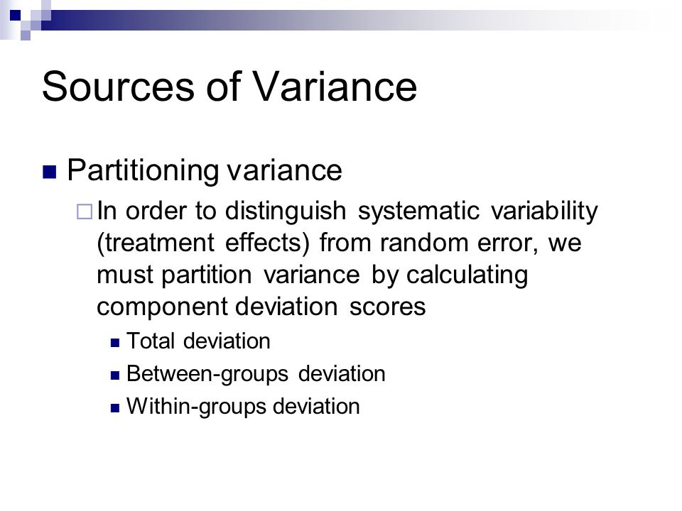 Sources of Variance Partitioning variance