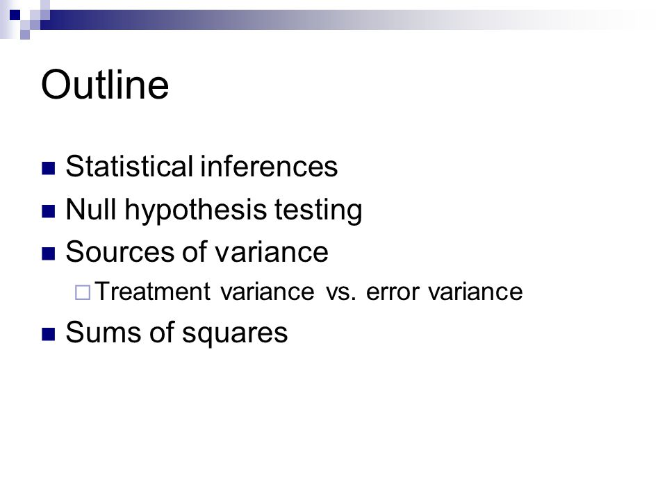 Outline Statistical inferences Null hypothesis testing