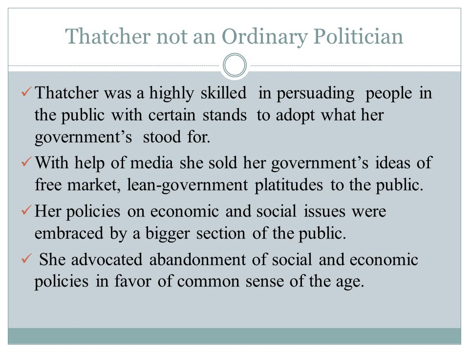 Thatcher not an Ordinary Politician