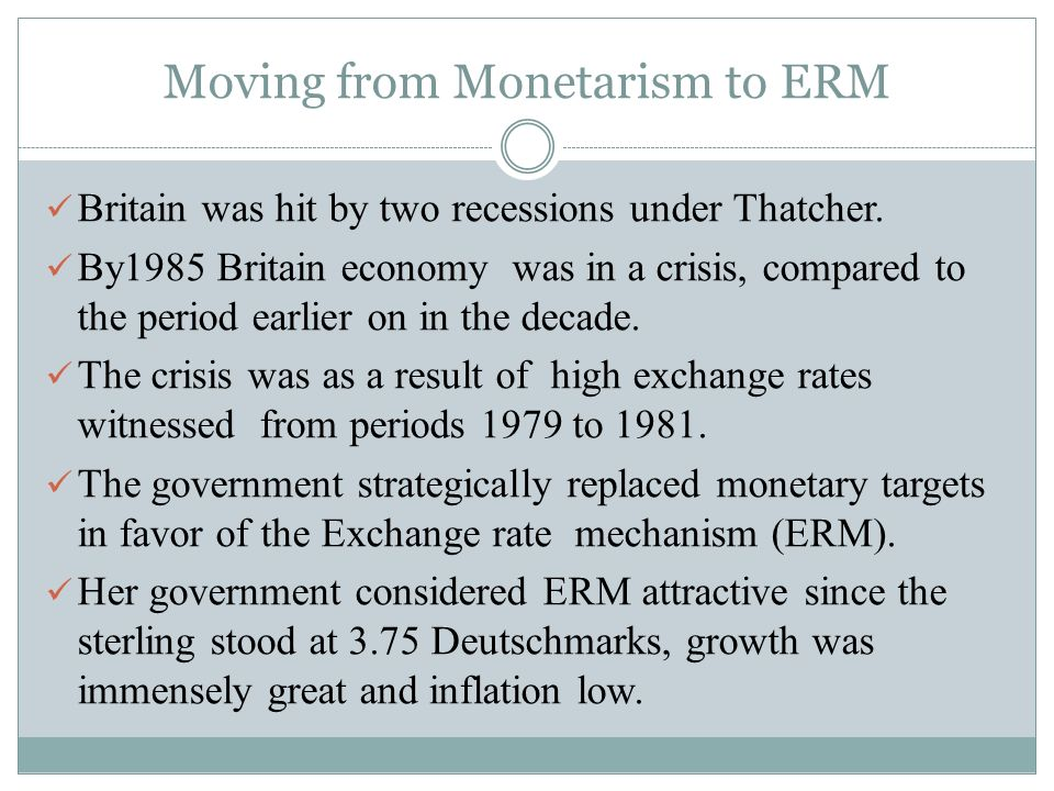 Moving from Monetarism to ERM