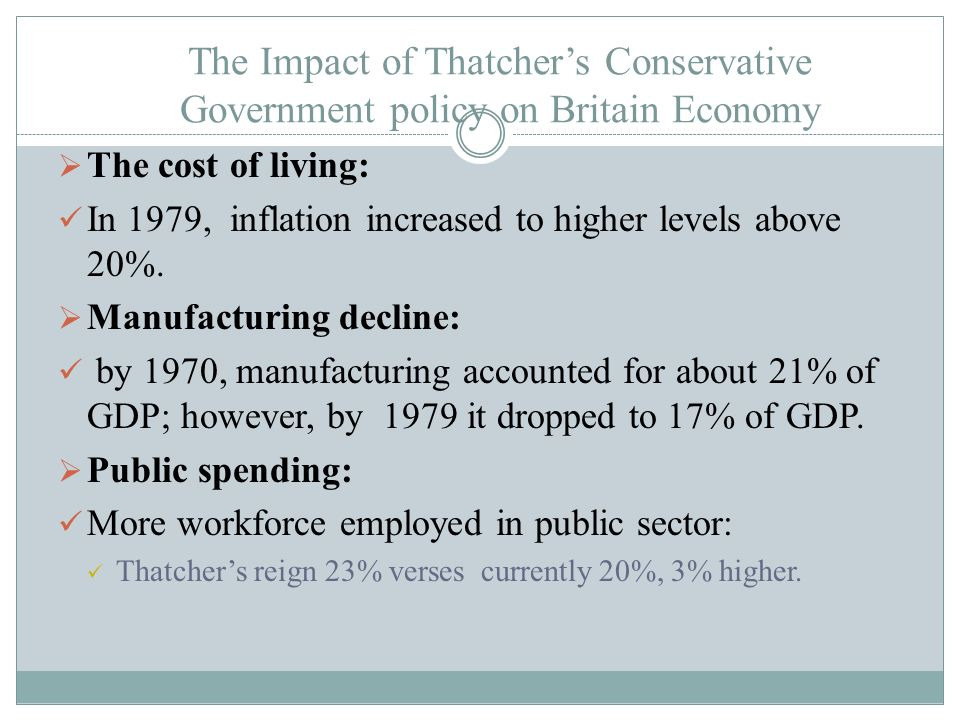 The Impact of Thatcher's Conservative Government policy on Britain Economy