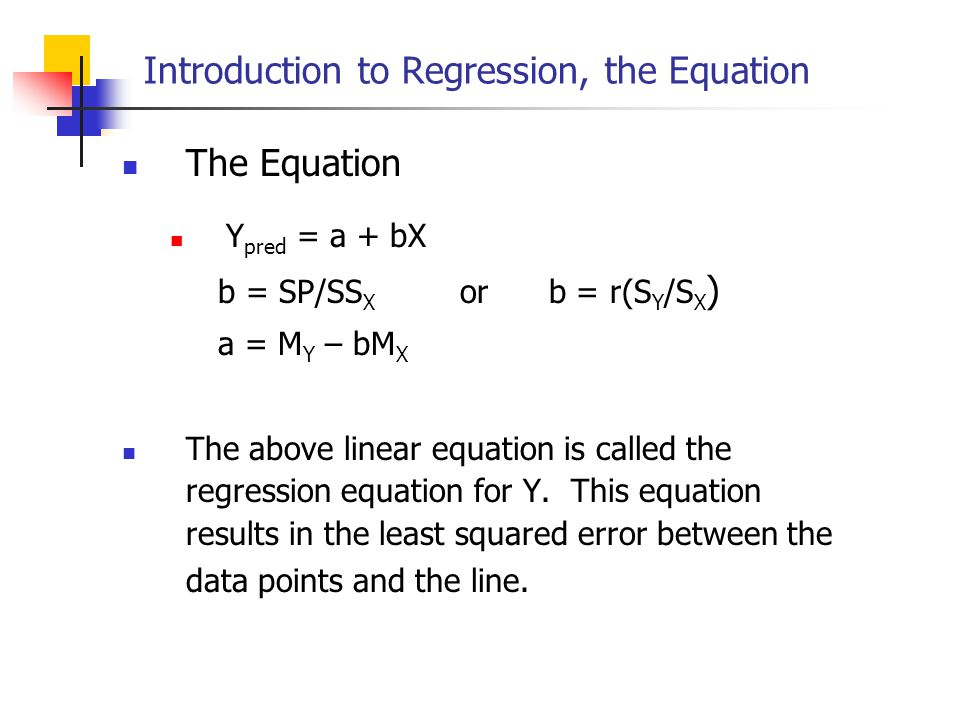 Introduction to Regression, the Equation