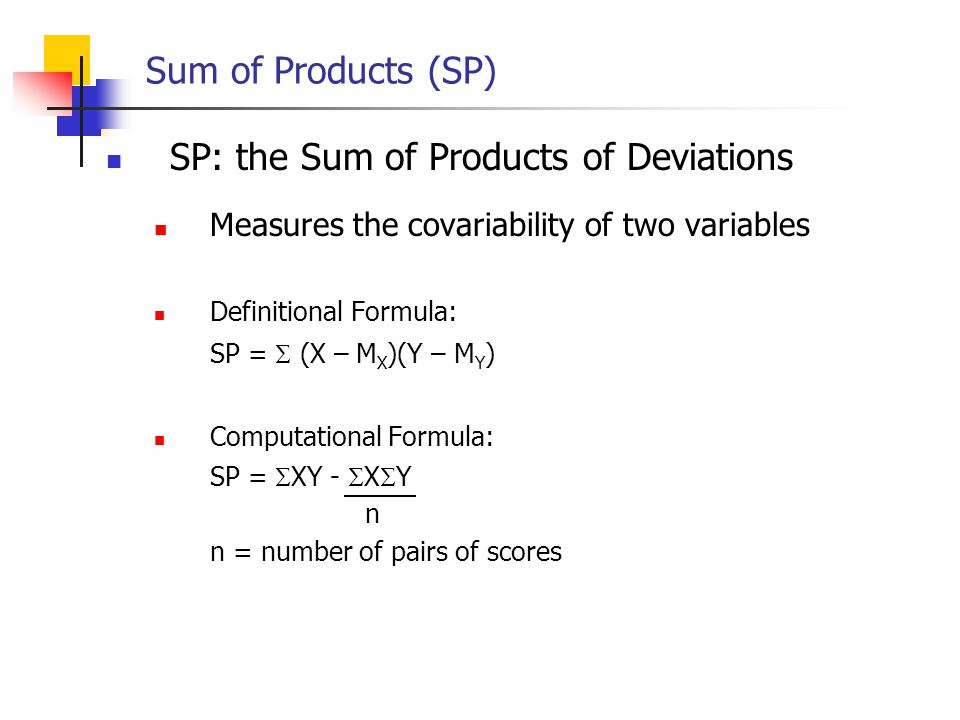 SP: the Sum of Products of Deviations