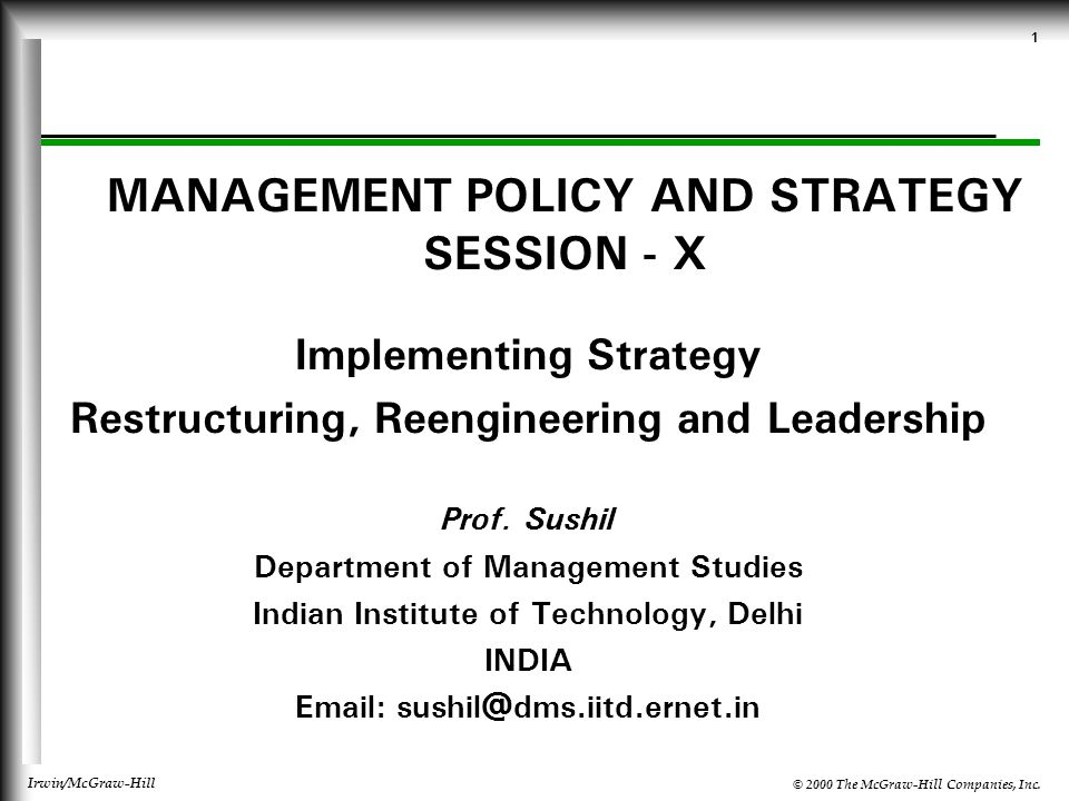 session 1 strategic management Critical component of good management and governance  frequently, steps 1- 3 occur before a strategic planning retreat, steps 4-7 during  at the session.